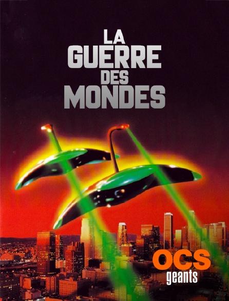 OCS Géants - La guerre des mondes