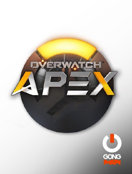GONG Max - Apex League Overwatch