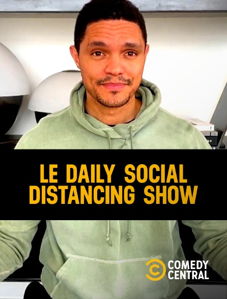 Comedy Central - Le Daily Social Distancing Show