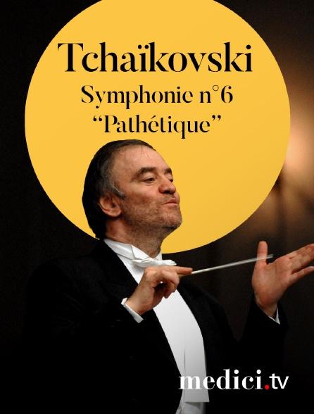 Medici - Tchaïkovski, Symphonie n°6 'Pathétique' - Valery Gergiev, Orchestre du Théâtre Mariinsky