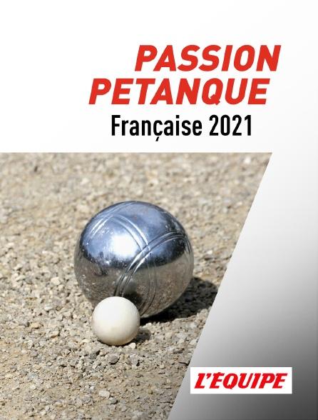 L'Equipe - Passion Pétanque française 2021