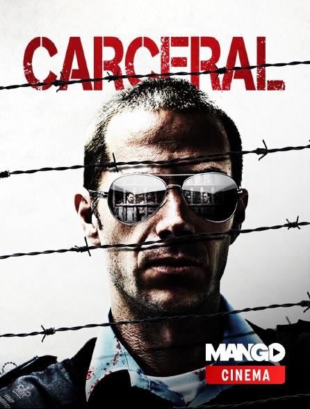 MANGO Cinéma - Carceral