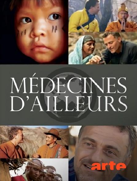 Arte - Médecines d'ailleurs