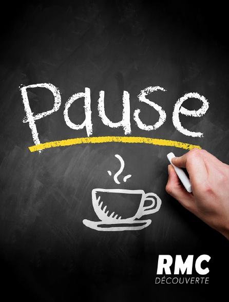 RMC Découverte - Pause