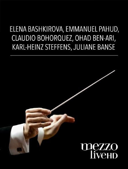 Mezzo Live HD - Elena Bashkirova, Emmanuel Pahud, Claudio Bohorquez, Ohad Ben-Ari, Karl-Heinz Steffens, Juliane Banse
