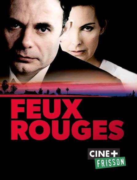 Ciné+ Frisson - Feux rouges