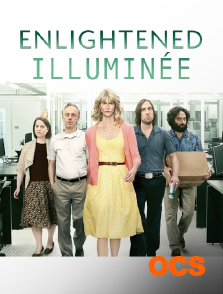 OCS - Enlightened : illuminée