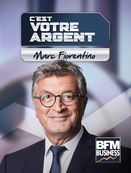 BFM Business - C'est votre argent !