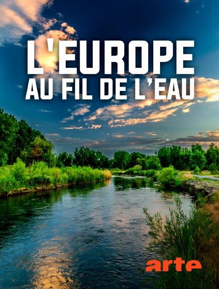 Arte - L'Europe au fil de l'eau