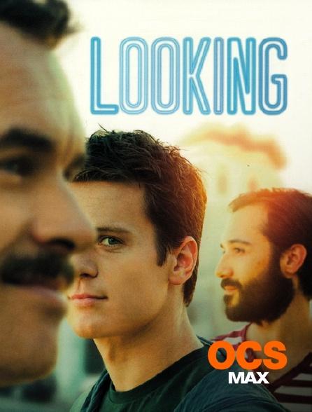 OCS Max - Looking