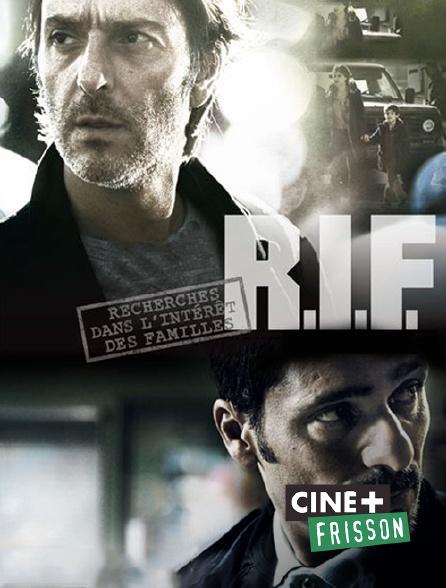 Ciné+ Frisson - R.I.F. (Recherches dans l'intérêt des familles)