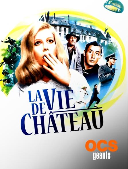 OCS Géants - La vie de château