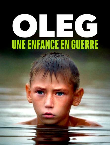 Oleg, une enfance en guerre