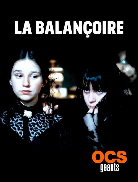 OCS Géants - La balançoire