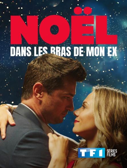 TF1 Séries Films - Noël dans les bras de mon ex