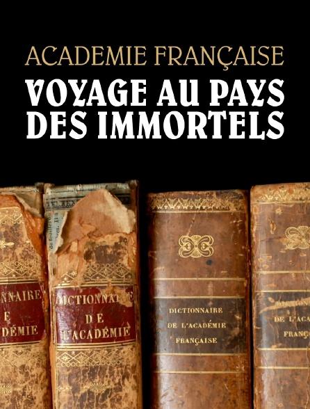 Académie française, voyage au pays des immortels
