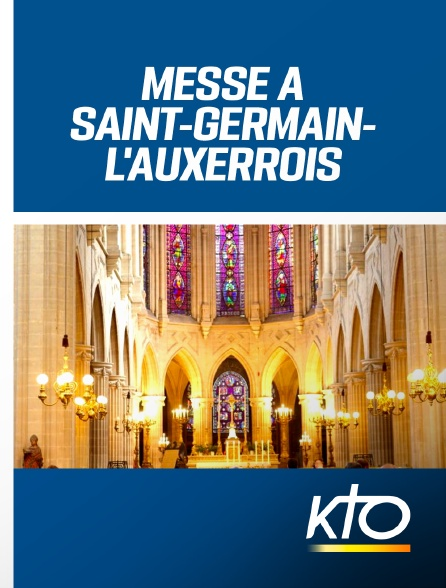 KTO - Messe à Saint-Germain-l'Auxerrois