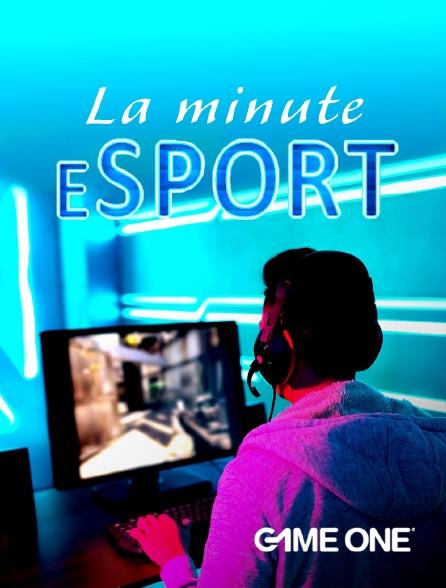 Game One - La Minute Esport