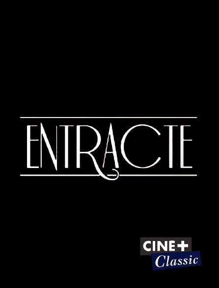 Ciné+ Classic - Entr'acte