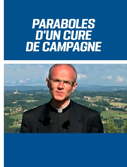 Paraboles d'un curé de campagne