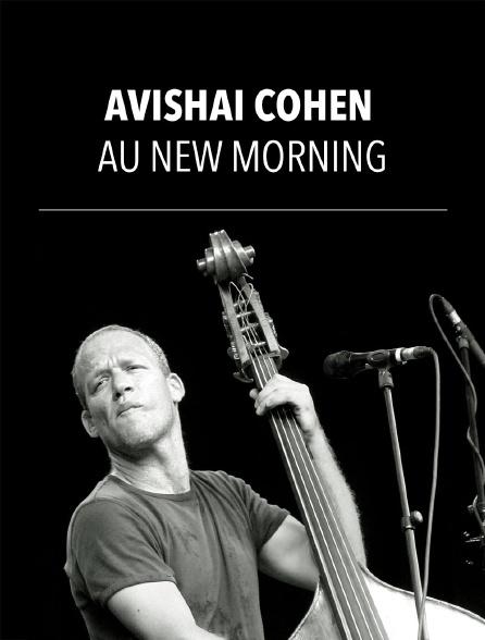Avishaï Cohen au New Morning