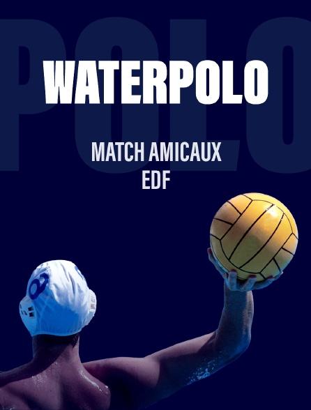 Waterpolo - Match amicaux EDF