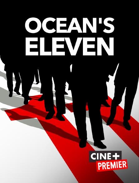 Ciné+ Premier - Ocean's Eleven
