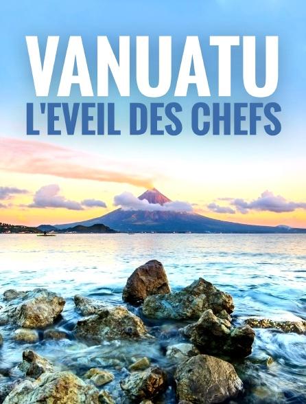 Vanuatu, l'éveil des chefs