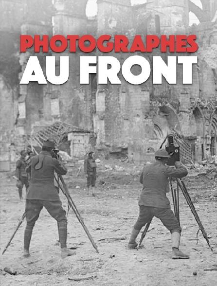 Photographes au front