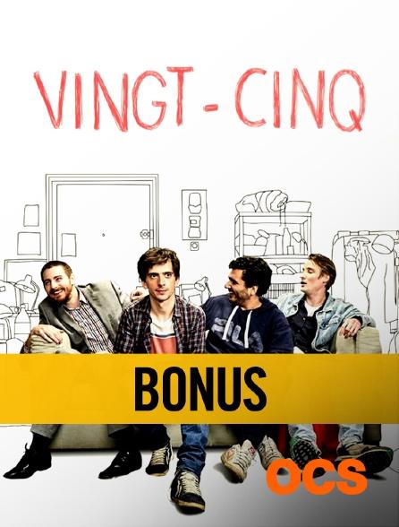 OCS - Vingt-Cinq : bonus