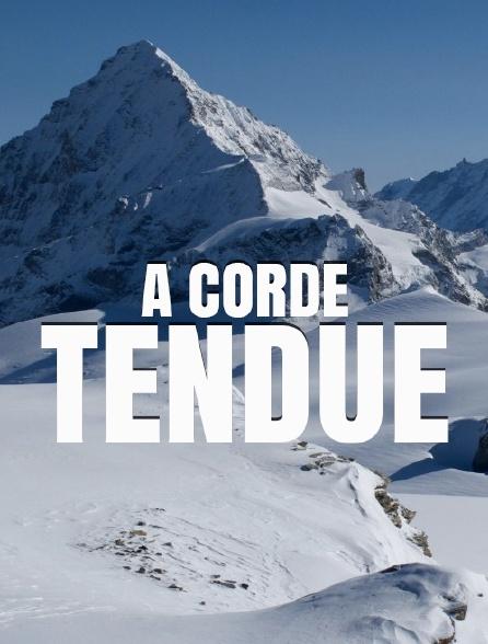 A corde tendue
