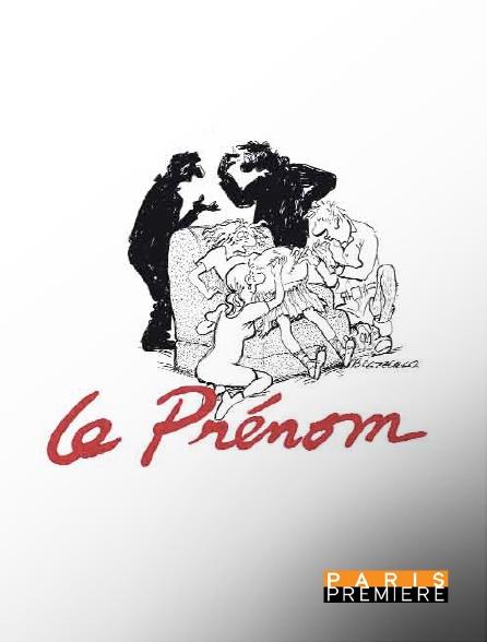 Paris Première - Le prénom