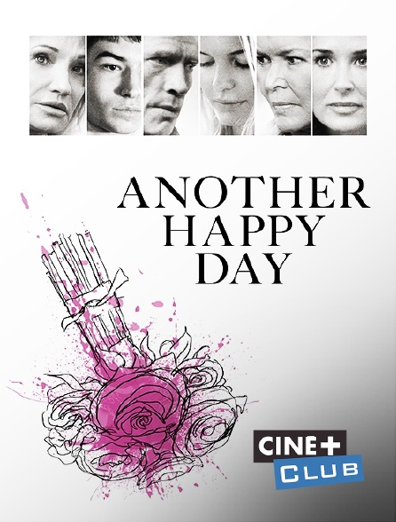 Ciné+ Club - Another Happy Day