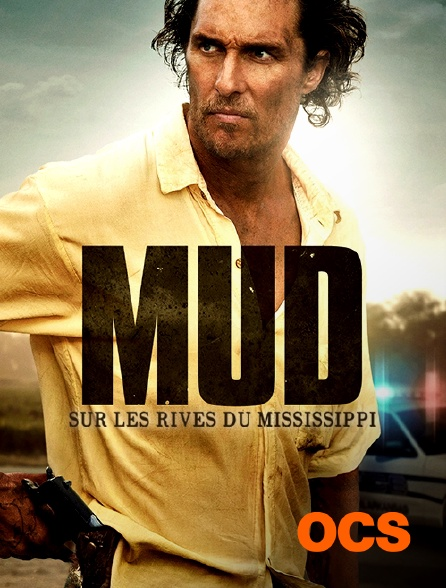 OCS - Mud : sur les rives du Mississippi