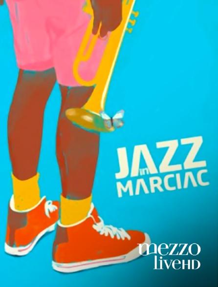 Mezzo Live HD - Jazz in Marciac 2019