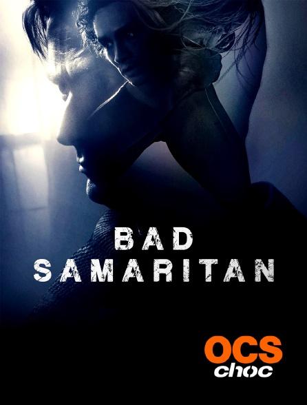 OCS Choc - Bad Samaritan
