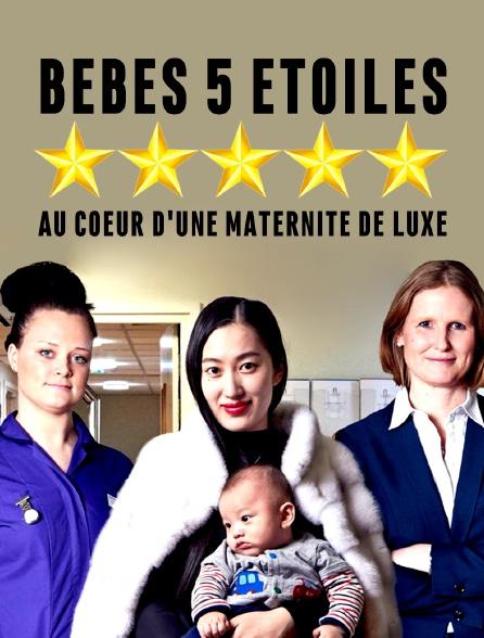 Bébés 5 étoiles : au cœur d'une maternité de luxe