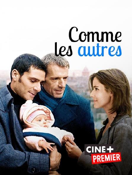 Ciné+ Premier - Comme les autres