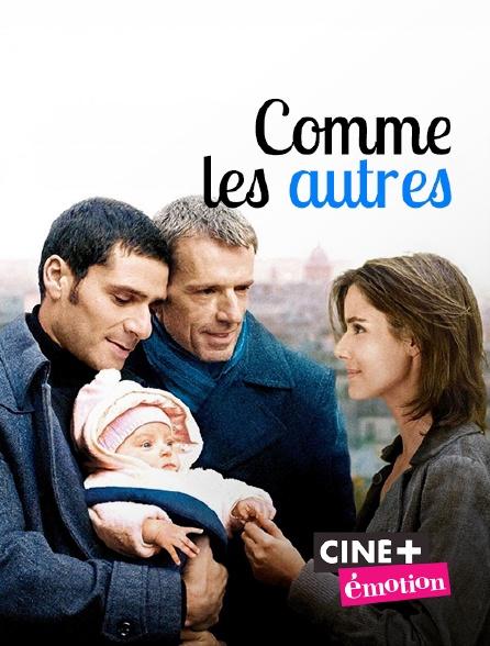 Ciné+ Emotion - Comme les autres