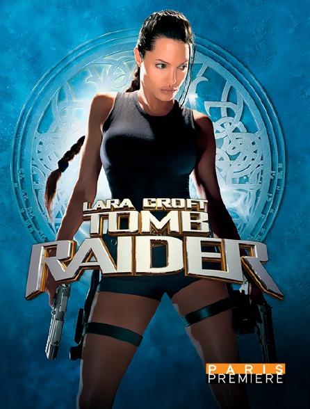 Paris Première - Lara Croft : Tomb Raider