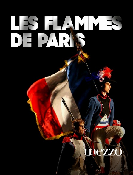 Mezzo - Les Flammes de Paris