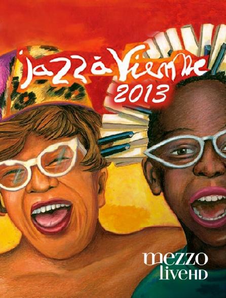 Mezzo Live HD - Jazz à Vienne 2013