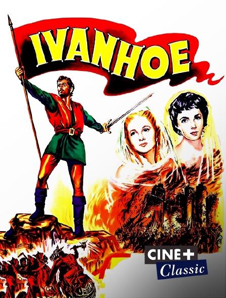 Ciné+ Classic - Ivanhoé