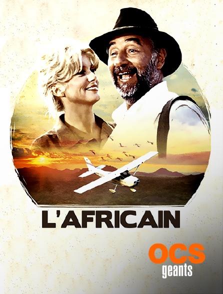 OCS Géants - L'Africain