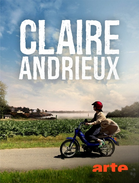 Arte - Claire Andrieux