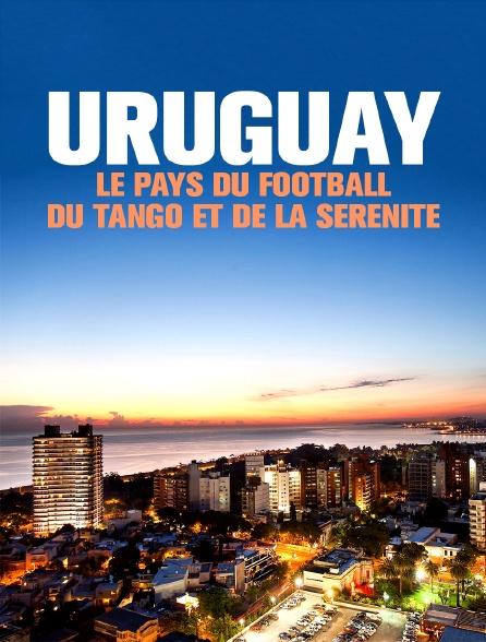 Uruguay, le pays du football, du tango et de la sérénité