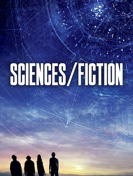 Sciences/Fiction