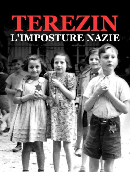 Terezin l'imposture nazie