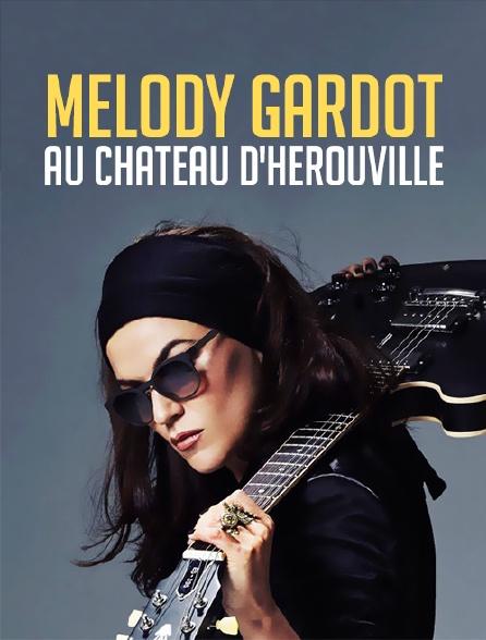 Melody Gardot au château d'Hérouville