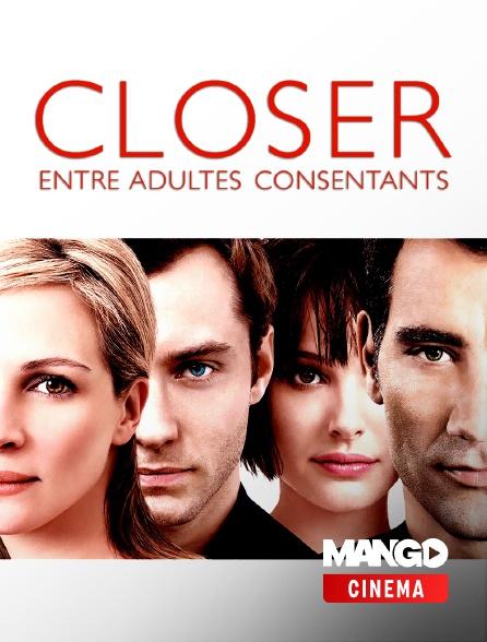 MANGO Cinéma - Closer, entre adultes consentants